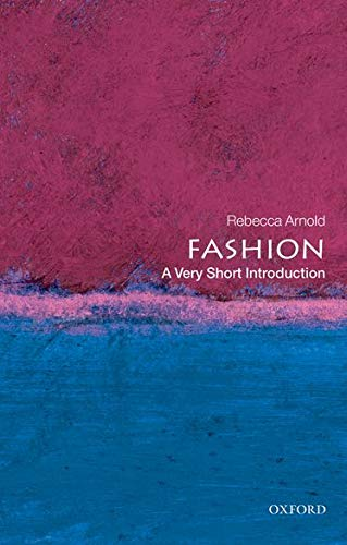 Fashion: A Very Short Introduction (Very Short Introductions, Band 210) von Oxford University Press
