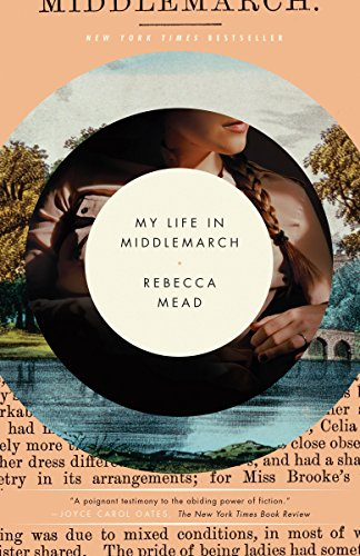 My Life in Middlemarch: A Memoir von Broadway Books