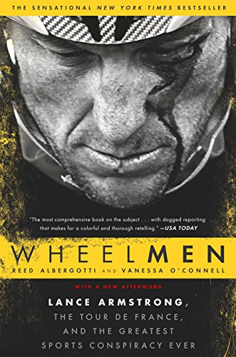 Wheelmen: Lance Armstrong, the Tour de France, and the Greatest Sports Conspiracy Ever von Gotham Books