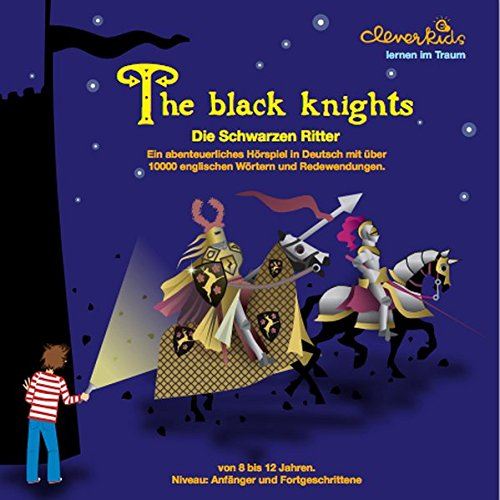 The Black Knights von Cleverkids / cleverkids