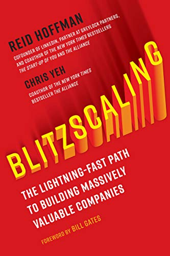 Blitzscaling: The Lightning-Fast Path to Building Massively Valuable Companies von Currency