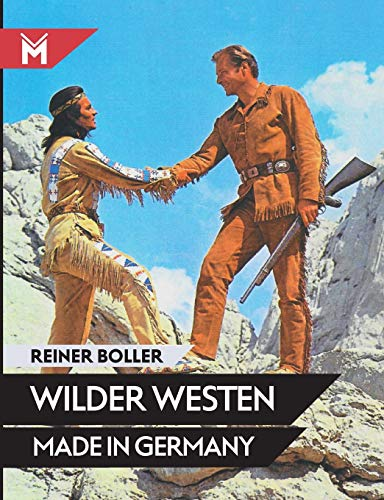 Wilder Westen Made in Germany von Books On Demand; Mühlbeyer Filmbuchverlag