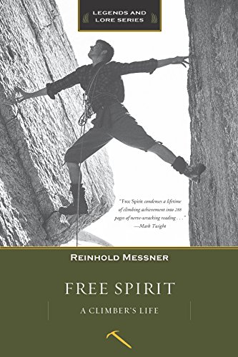 Free Spirit: A Climber's Life, Revised Edition (Legends and Lore) von MOUNTAINEERS BOOKS
