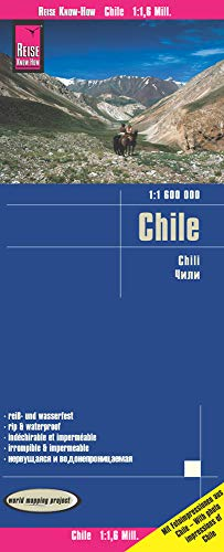 Reise Know-How Landkarte Chile (1:1.600.000): world mapping project von Reise Know-How Verlag Peter Rump GmbH