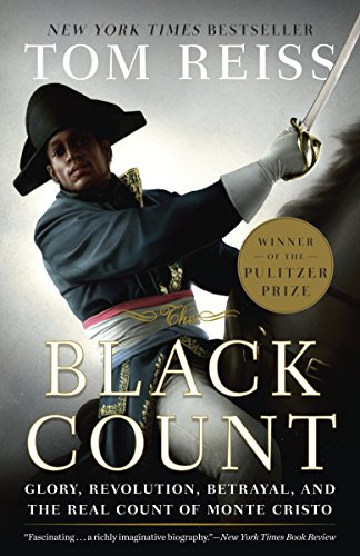 The Black Count: Glory, Revolution, Betrayal, and the Real Count of Monte Cristo (Pulitzer Prize for Biography) von Broadway Books