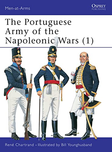 The Portuguese Army of the Napoleonic Wars (1) (Men-at-Arms, Band 343) von Osprey Publishing