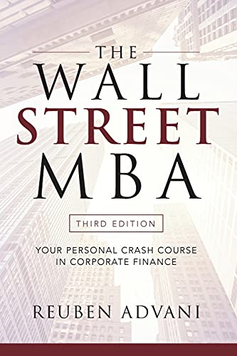 The Wall Street MBA, Third Edition: Your Personal Crash Course in Corporate Finance von McGraw-Hill Education