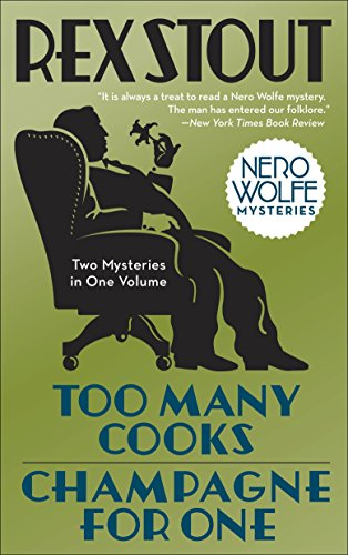 Too Many Cooks/Champagne for One (Nero Wolfe) von Bantam