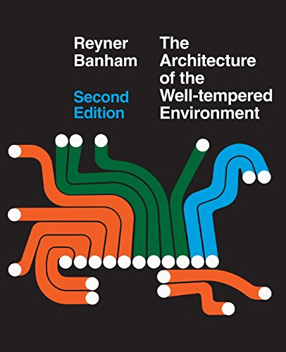 Architecture of the Well-Tempered Environment von University of Chicago Press