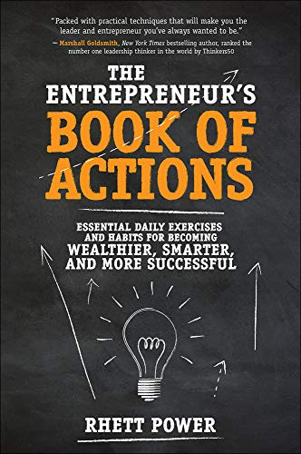 The Entrepreneurs Book of Actions: Essential Daily Exercises and Habits for Becoming Wealthier, Smarter, and More Successful von McGraw-Hill Education