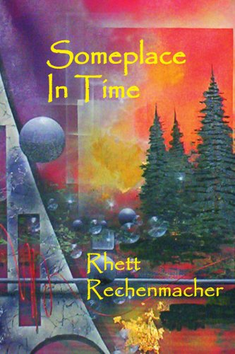 Someplace In Time von AuthorHouse