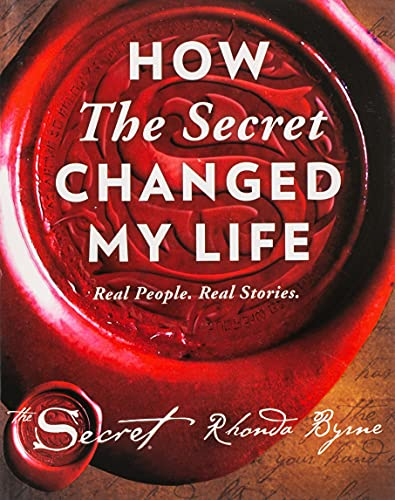 How the Secret Changed My Life: Real People. Real Stories von Simon & Schuster Ltd