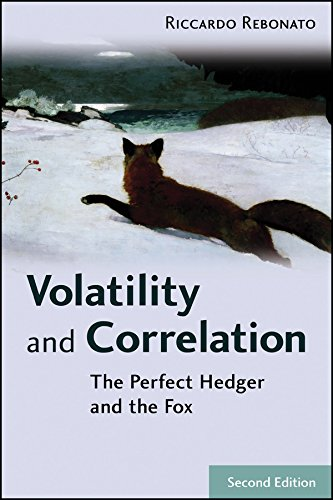 Volatility and Correlation: The Perfect Hedger and the Fox (Wiley Finance Series)