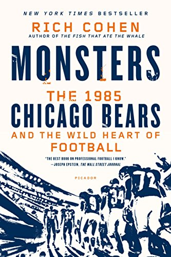 MONSTERS: THE 1985 CHICAGO BEARS AN von Picador
