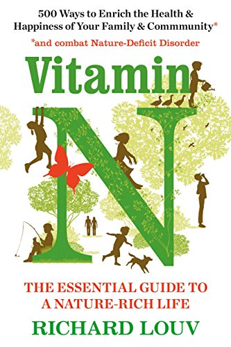 Vitamin N: The Essential Guide to a Nature-Rich Life von Atlantic Books