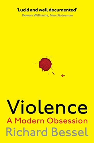 Violence: A Modern Obsession