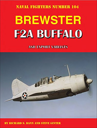 Brewster F2A Buffalo and Export Variants (Naval Fighters, Band 104) von GINTER BOOKS