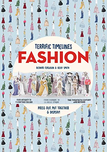 Terrific Timelines: Fashion: Press out, put together and display!