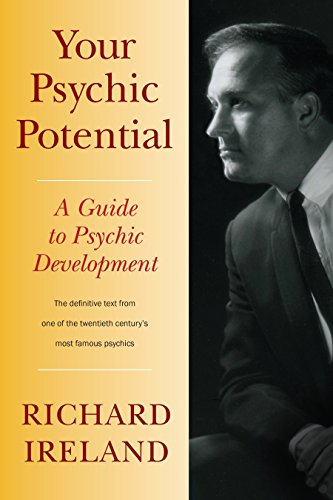 Your Psychic Potential: A Guide to Psychic Development von North Atlantic Books