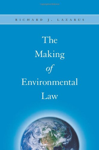 The Making of Environmental Law von University of Chicago Pr.