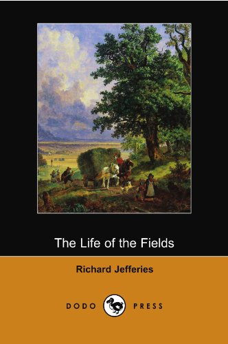 The Life of the Fields (Dodo Press) von Dodo Press
