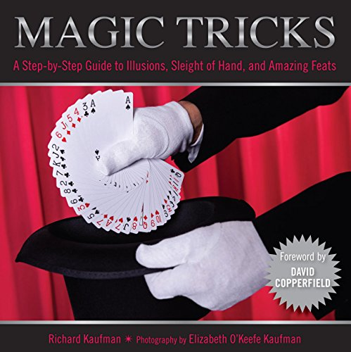 Knack Magic Tricks: A Step-By-Step Guide To Illusions, Sleight Of Hand, And Amazing Feats (Knack Make It Easy)