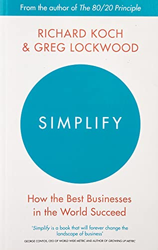 Simplify: How the Best Businesses in the World Succeed von Little, Brown Book Group
