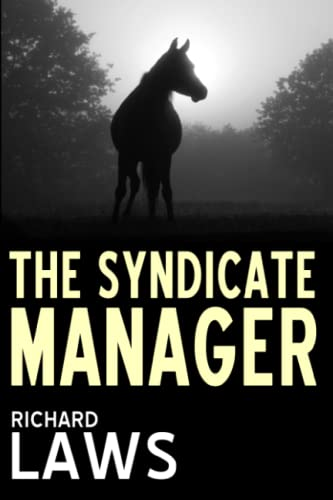 The Syndicate Manager: A British horseracing thriller von Five Furlongs