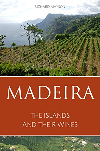 Madeira: The islands and their wines (The Infinite Ideas Classic Wine Library) von Infinite Ideas Limited