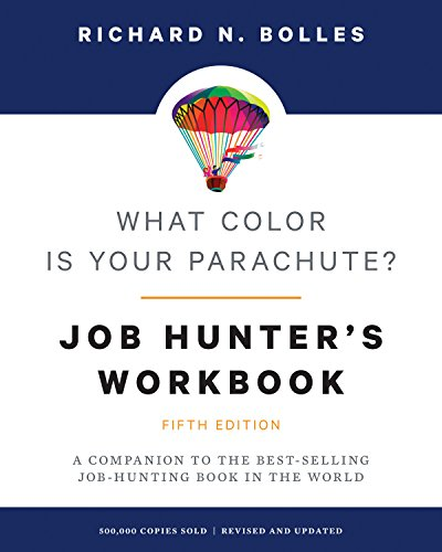 What Color Is Your Parachute? Job-Hunter's Workbook, Fifth Edition: A Companion to the Best-selling Job-Hunting Book in the World von Ten Speed Press