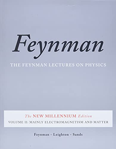 The Feynman Lectures on Physics, Vol. II: The New Millennium Edition: Mainly Electromagnetism and Matter (Feynman Lectures on Physics (Paperback)) von Hachette Book Group USA