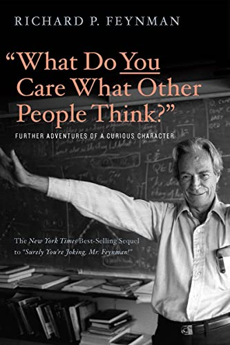 What Do You Care What Other People Think: Further Adventures of a Curious Character von Norton & Company