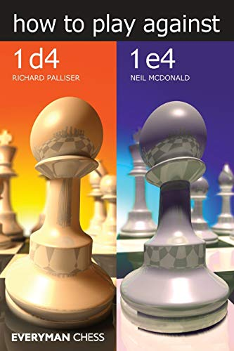 How to Play Against 1d4 & 1e4 von Everyman Chess