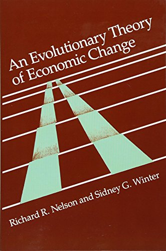 An Evolutionary Theory of Economic Change (Belknap Press)