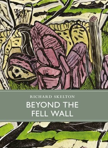 Beyond the Fell Wall (Little Toller Monographs, Band 6) von Little Toller Books