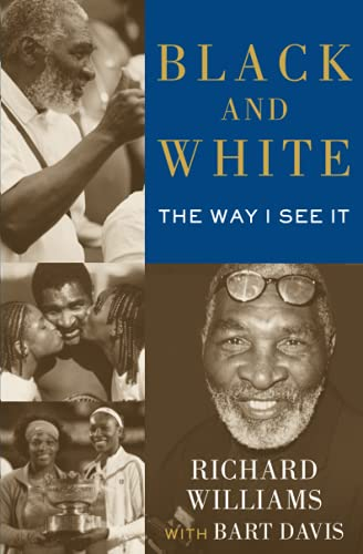 Black and White: The Way I See It von Atria Books