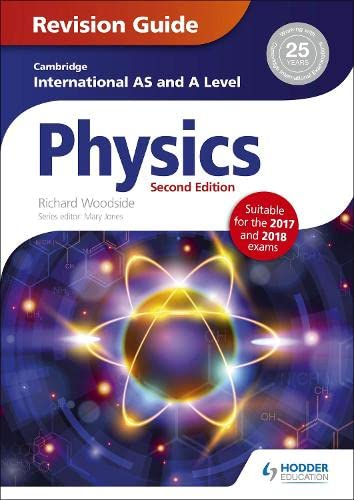 Cambridge International AS/A Level Physics Revision Guide second edition von Hodder Education