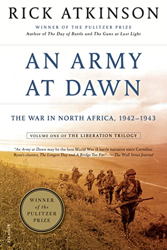 An Army at Dawn: The War in North Africa, 1942-1943 (The Liberation Trilogy, Band 1)