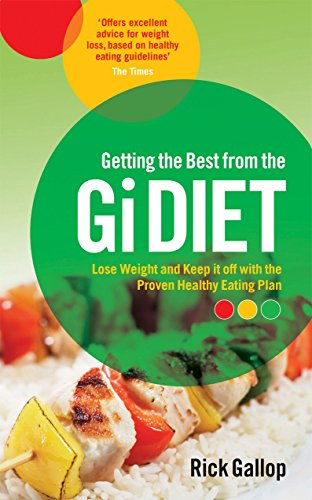 Getting the Best from the Gi Diet: Lose Weight and Keep it off with the Proven Healthy Eating Plan von Virgin Books