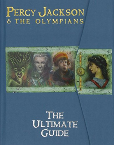 Percy Jackson and the Olympians The Ultimate Guide (Percy Jackson & the Olympians)