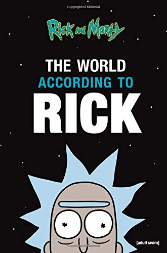 The World According to Rick (A Rick and Morty Book) von Hachette Books