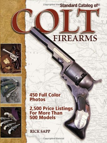 Standard Catalog of Colt Firearms von KRAUSE PUBN INC