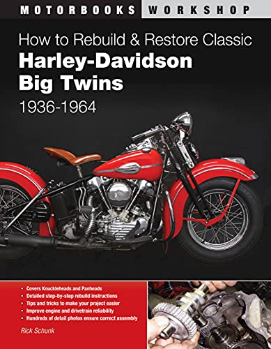 How to Rebuild and Restore Classic Harley-Davidson Big Twins 1936-1964 (Motorbooks Workshop) von Quarto Publishing Plc