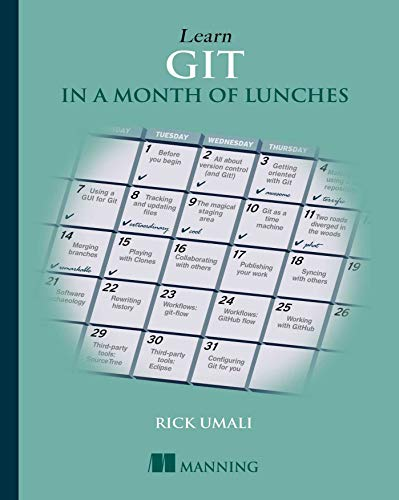 Learn Git in a Month of Lunches von Manning Publications