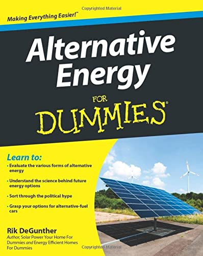 Alternative Energy for Dummies (For Dummies Series)