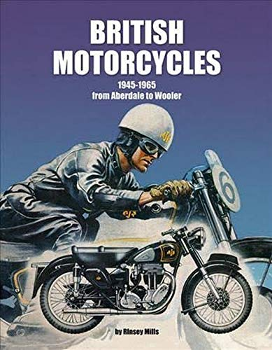 British Motorcycles 1945-1965: From Aberdale to Wooler