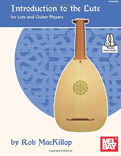 Introduction to the Lute: For Lute and Guitar Players