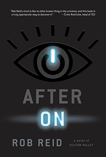 After On: A Novel of Silicon Valley von Del Rey
