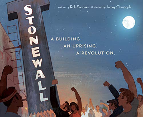 Stonewall: A Building. An Uprising. A Revolution von Random House Books for Young Readers