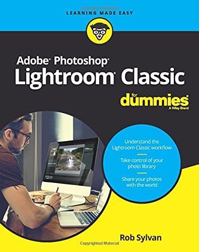 Adobe Photoshop Lightroom Classic For Dummies von Wiley & Sons; For Dummies